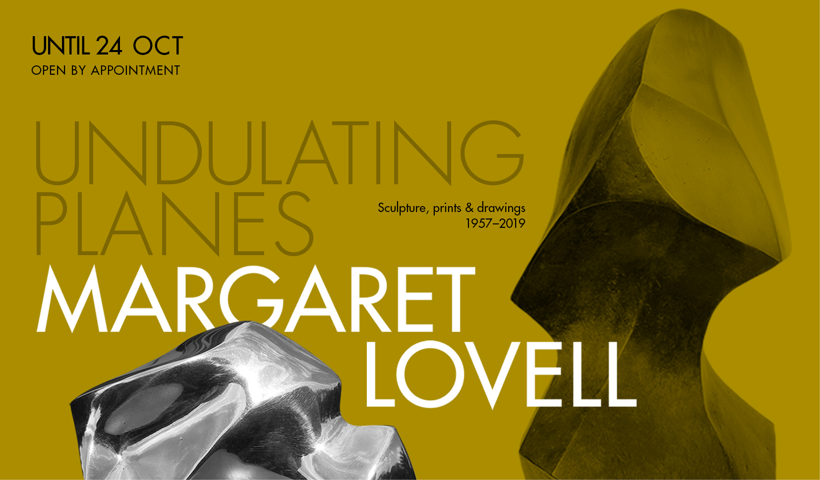 magraret lovell exhibition BY appointment